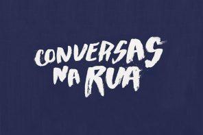 """""""Conversas na rua"""" 2016 coming"""